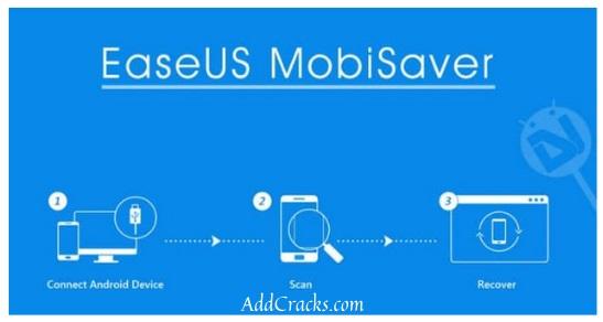 EaseUS MobiSaver Crack