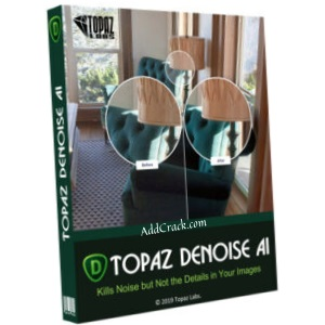 Topaz DeNoise AI 2.3.3 Full Crack Free Download [Latest]