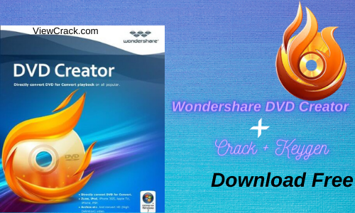 Wondershare DVD Creator 6.5.4.192 Crack + Serial Key Code [Latest]