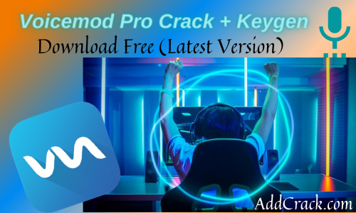 Voicemod Pro 2.4.0.6 Crack + License Key Free Download (2021)
